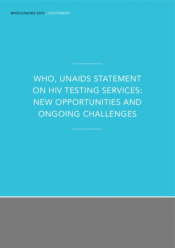 WHO, UNAIDS statement on HIV testing services: new opportunities and ongoing challenges
